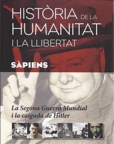 Història de la humanitat i la llibertat [Badalona] : Sàpiens, 2015 http://cataleg.ub.edu/record=b2172791~S1*cat