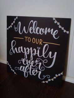 Welcome to Our Happily Ever After Wedding Sign by EchoArtDesigns