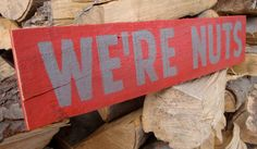 Ohio State Buckeyes We're Nuts Sign by SignUpNow on Etsy, $20.00