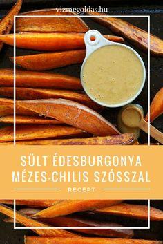 Egészséges receptek - Sült édesburgonya mézes-chilis szósszal