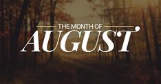 Month of August Pictures Photos Clipart August Month, New Month, Welcome August Quotes, Hello August Images, August Pictures, August Horoscope, Monthly Horoscope, August Wallpaper, Photo Clipart