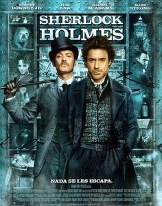 Sherlock Holmes (2009). Primera de las películas basadas en las novelas escritas por Sir Arthur Conan Doyle.