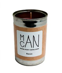 Man Can Candles  Boring old candle? Not this year. These candle-filled soup cans come in a wide variety of masculine scents—sawdust, bacon, campfire, even pizza and more—designed to appeal to the most rugged guy. Bonus: the soup from the original can is donated to local soup kitchens.
