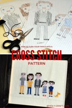How to turn your family into a cross stitch pattern and create a family cross stitch portrait