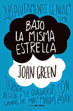 Bajo la misma estrella - John Green  Una historia que explora cuán exquisita…