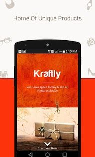 Why shop for something that is owned by everybody? Stand out of the crowd by shopping for unique & quirky products, found nowhere else except Kraftly. Kraftly is India's first shopping app from where you can buy and sell unique products online. While buyers can shop for clothes, accessories, home decor, etc which is not available anywhere else, sellers can sell their quirky products to reach to the right customers.