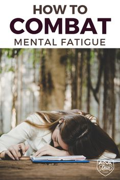 How to Combat Mental Fatigue - MomCamp Feeling Burnt Out, Feeling Happy, How Are You Feeling, All You Can, Are You Happy, How To Relax Yourself, Ways To Reduce Stress, Sleeping Too Much, Brain Fog