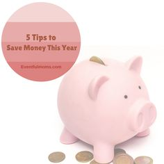 5 Tips to Save Money This Year