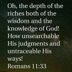Romans 11:33 HCSB
