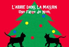 Pour préparer Noël... http://coquelicotetcompagnie.wordpress.com/2013/12/04/larbre-dans-la-maison-une-farce-de-noel/