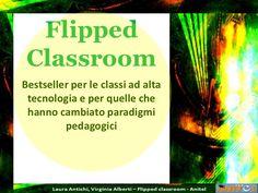 PPT en italiano sobre Flipped Classroom #FlippedClassroom #educacion #docentes