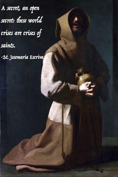 """O my God and my all, make me a saint!"" -St. Alphonsus Ligouri"