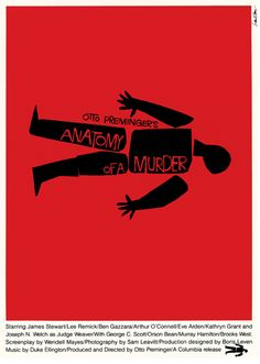 Saul Bass' design for Anatomy of a murder: an overview of the designs Bass created for the film: posters, inserts,stationery, ads and the title sequence Saul Bass Posters, Film Posters, Power Trip, Scott Pilgrim, Pulp Fiction, Eve Arden, Poster Minimalista, Venice Film Festival, Murder