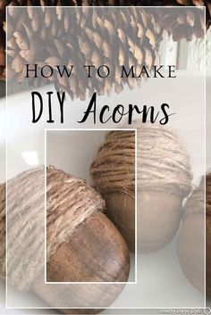 Pin this for later to make DIY acorns using twine and wooden eggs. A farmhouse style fall decor idea. Make a dozen! | Country Design Style | http://countrydesignstyle.com