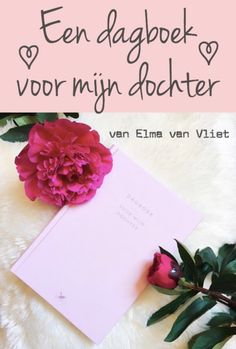 Dagboek voor mijn dochter