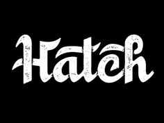 Hatch by Dan Cassaro