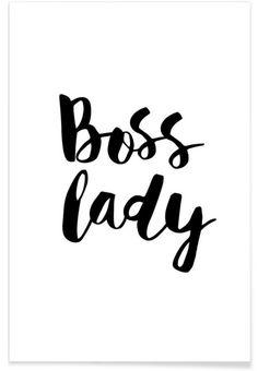 Boss Lady en Affiche premium par THE MOTIVATED TYPE | JUNIQE