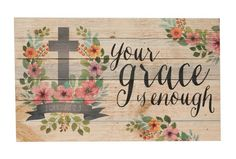 This beautiful pallet wood sign says 'Your Grace is Enough' in black script, and has flowers and a cross on it. Makes a great piece to add to your home this spring! Measures 9