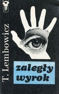 """""""Zaległy wyrok"""" Tadeusz Lembowicz Cover by Mieczysław Kowalczyk Book series Klub Srebrnego Klucza Published by Wydawnictwo Iskry 1978"""