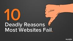 10 Deadly Reasons Most Websites Fail