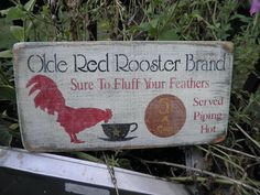 Olde red rooster brand coffee sign. white washed, distressed, primitive sign,kitchen coffee. wood sign