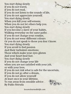 Lessons Learned in Life | You start dying slowly.