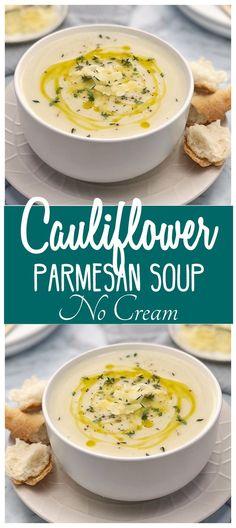 Cauliflower Parmesan Soup (No Cream) · Chef Not Required. Cauliflower Parmesan Soup (No Cream) - s Cauliflower Soup Recipes, Healthy Soup Recipes, Vegan Recipes, Cooking Recipes, Cauliflower Cheese, Vegitarian Soup Recipes, Healthy Winter Recipes, Easy Recipes, Cream Soup Recipes