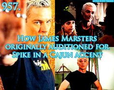 Wow, I can't imagine that.  He rocked the British!<---He did, but now I'm curious to hear Spike speak Cajun. Lestat wannabe, anyone?