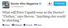 So, the new Doctor will wear...clothes...that's a relief. :D