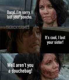Daryl Dixon IS NOT A DOUCHBAG if any thing I now think your a useless bitch for saying that