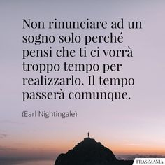 Daily Quotes, Life Quotes, Italian Quotes, Best Travel Quotes, Motivational Phrases, Tumblr Quotes, Study Motivation, Good Advice, Words Quotes