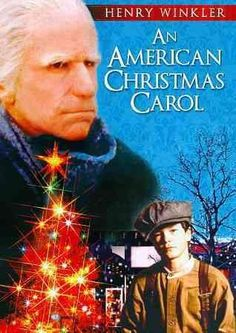 An American Christmas Carol. Starring Henry Winkler. Have not seen it, can't wait too.