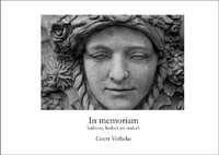 In memoriam - haibuns, haiku's en tanka's - Geert Verbeke