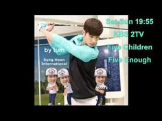 Sung Hoon Five Children Five Enough 아이가다섯  성훈 成勋 ソンフン - YouTube