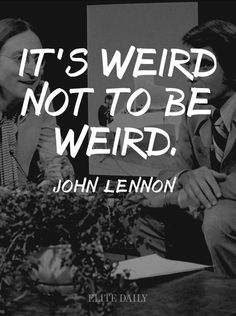 10 Timeless John Lennon Quotes That Put Everything Into Perspective (Photos) - People Photos - Ideas of People Photos - 10 Timeless John Lennon Quotes That Put Everything Into Perspective (Photos) Soul Quotes, Music Quotes, Life Quotes, Crazy Quotes, Stoner Quotes, Happy Quotes, Wisdom Quotes, Quotes Quotes, Weird