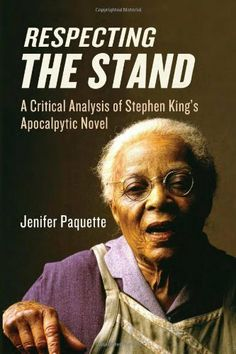 Respecting The Stand: A Critical Analysis of Stephen King's Apocalpytic Novel by Jenifer Paquette. $29.67. 191 pages. Publisher: Mcfarland (May 8, 2012)