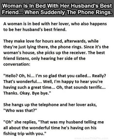Woman Is In Bed With Her Husband's Best Friend When Suddenly The Phone Rings funny jokes story lol funny quote funny quotes funny sayings joke hilarious humor stories marriage humor funny jokes adult jokes