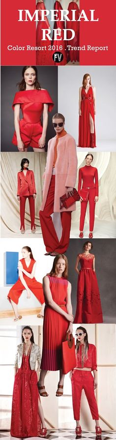 FASHION VIGNETTE: [ TREND REPORT ] IMPERIAL RED . COLOR - RESORT 201...