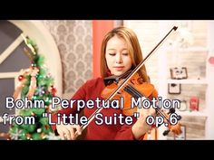 "Bohm Perpetual Motion from ""Little Suite"" op.6_Suzuki violin Vol.4 - YouTube"