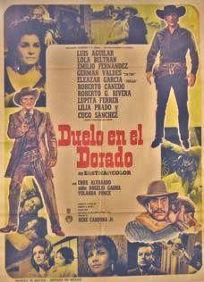 Duelo En El Dorado 1969 Mex Tt0264558 C Cine Peliculas El Dorado