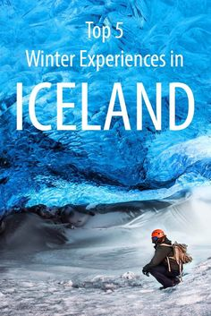 5 incredible winter experiences in Iceland for your bucket list or for the next trip