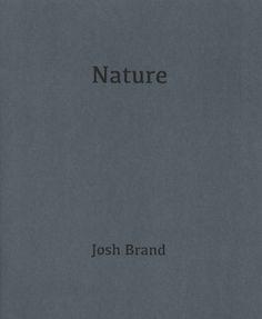 nature by josh brand.