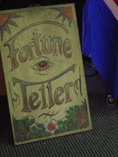 Fortune seller sign would look really cool on the front door at Halloween.