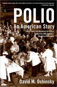Polio: An American Story by David M. Oshinsky Download