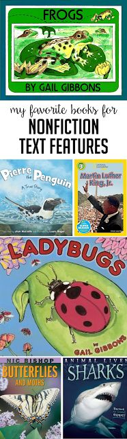 These are some of my favorite books to use when teaching nonfiction text features. Head over to the post to read some of the features I teach with each text as well as a few, fun activities!