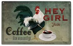 Hey Girl Coffee (large) - Chicken Art