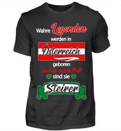 Wahre Legenden Österreich Steirer Bday T-Shirt Basic Shirts, Mens Tops, Legends