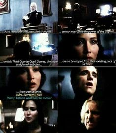 The pain in this scene...while Katniss was thinking of herself, the anger of Peeta and Haymitch was because they were only thinking of the other 2... :(