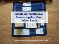 Montessori Math on a Shoestring Part One: Golden Beads {Confessions of a Montessori Mom blog}