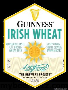 mybeerbuzz.com - Bringing Good Beers & Good People Together...: Guinness Brewers Project Irish Wheat Coming To The...